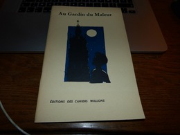 CB6 Les Cahiers Wallons Au Gardin Du Maïeur - Cultuur