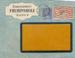 LETTRE. COVER. FRONT. FRANCE. 1930. PUBLICITY.  ETABLISSEMENT FRUHINSHOLZ NANCY /  4 - Briefmarken