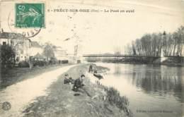 60 -  PRECY SUR OISE -  LE PONT EN AVAL - Précy-sur-Oise