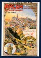 Arlon. Villégiature Agréable. Reproduction Affiche Chemins De Fer De L'Etat Belge. Collection Musée De Liège - Arlon