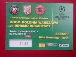 Bilet Fotbal Dinamo Bucuresti Romania Hoop Polonia Warszawa Poland - Tickets D'entrée