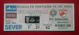Bilet Fotbal Dinamo Bucuresti Romania FC Partizan Beograd Serbia - Tickets D'entrée