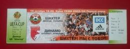 Bilet Fotbal Dinamo Bucuresti Romania FC Șahtar Donețk Ukraine - Tickets D'entrée