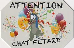 """"""" Attention CHAT Fetard  """" Plaque Métal En Tole ,,, Marque /  Idénature - Plaques Publicitaires"""