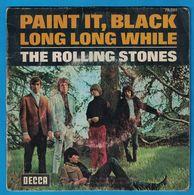 DISQUE 45 TOURS THE ROLLING STONES PAINT IT , BLACK / LONG LONG WHILE - Unclassified
