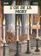 No PAYPAL !! : Pleyers & Jacques Martin XAN 1 L'Or De La Mort , Éo Le Lombard ©.1984 TTBE/NEUF Album Bd Aventure - Editions Originales (langue Française)