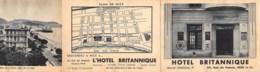 ALPES MARITIMES  06  NICE  HOTEL BRITANNIQUE, RUE DE FRANCE - DEPLIANT PUBLICITAIRE TROIS VOLETS - Pubs, Hotels And Restaurants