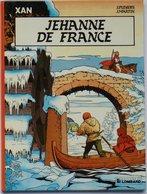 No PAYPAL !! : Pleyers & Jacques Martin XAN 2 Jehanne De France , Éo Le Lombard ©.1985 TTBE/NEUF Album Bd Aventure - Editions Originales (langue Française)