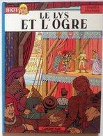 No PAYPAL !! : Pleyers & Jacques Martin JHEN 4 Lys Et L'Ogre , BD Éo Casterman ©.1986 TTBE/NEUF Album Bd D'Aventure Top - Editions Originales (langue Française)