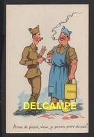 DD / MILITARIA / CARTES HUMORISTIQUES / ASSEZ DE PINARD , VIEUX , JE PARS EN PERM DEMAIN ! - Humoristiques