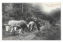 Les Vosges - Vallée Du Blan-Rupt - Le Transport De Bois -  ##  Carte RARE ##  -   L 1 - Francia