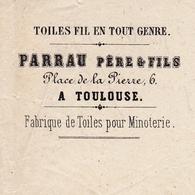 Toulouse 1858 Haute Garonne Parrau Père & Fils 6 Place De La Pierre Fabrique De Toile Minoterie Farine Lannes Agen - 1853-1860 Napoléon III