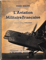 """""""L'aviation Militaire Française"""" - Aviation"""