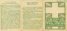 VD 81 - TESSERA AZIONE CATTOLICA GIOVENTU FEMMINILE - 1942 - Documentos Históricos