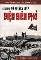 GENERAL VO NGUYEN GIAP DIEN BIEN PHU MEMOIRES GUERRE INDOCHINE - Livres