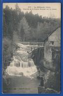 LA BILLAUDE   Cascade De La Scierie Monnier Sur Laime     Animées  écrite En 1907 Très Belle Oblitération - Francia