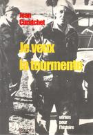 JE VEUX LA TOURMENTE GUERRE ALGERIE RECIT CURUTCHET OFFICIER PARA PUTSCH  OAS METROPOLE - French