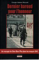 DERNIER BAROUD POUR HONNEUR RESCAPE DIEN BIEN PHU DANS MAQUIS OAS ALGERIE LEGION ETRANGERE - Livres