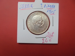 SERBIE 2 DINAR 1915 ARGENT FRAPPE MONNAIE - Serbie