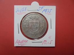 SUISSE 5 FRANCS 1935 ARGENT - Suisse