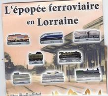 L'EPOPEE FERROVIAIRE EN LORRAINE-SERIE DE 8 FEVES - Anciennes