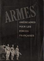 ARMES AMERICAINES POUR LES FORCES FRANCAISES PROPAGANDE GUERRE  1943 CEF ITALIE - 1939-45