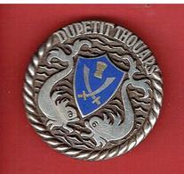INSIGNE ESCORTEUR D ESCADRE DUPETIT THOUARS D625 FABRICANT ARTHUS BERTRAND 1956 1988 - Bateaux