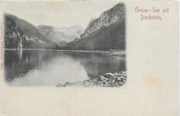 AK 0123  Gosau-See Mit Dachstein - Verlag Stengel & Co Ca. Um 1900 - Traun