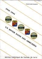 8ème Regiment De Tirailleurs Marocains Un Hiver Dans Les Abruzzes 1943-1944 Colonel Lanquetot SHAT 1991 - Livres