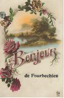 Un Bonjour De FOURBECHIES - Froidchapelle
