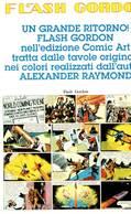 EDITRKE COMIK ART - FLASH GORDON - UN GRANDE RITORNO - AUTORE ALEXNDER RAYMOND - Fumetti