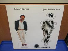 LP335- ANTONELLO VENDITTI - IN QUESTO MONDO DI LADRI - Hit-Compilations