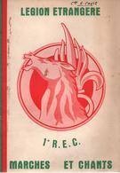 MARCHES ET CHANTS 1er REC LEGION ETRANGERE CAVALERIE - Livres