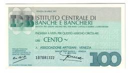 Italy Miniassegni FDS / Emergency Check UNC - IBI 100 Lire Artigiani Venezia 20/04/1977 - [10] Checks And Mini-checks