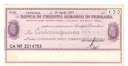 Italy Miniassegni FDS / Emergency Check UNC - Banca Credito Agrario Ferrara 150 Lire Commercianti Ferrara 27/04/1977 - [10] Checks And Mini-checks