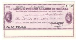 Italy Miniassegni FDS / Emergency Check UNC - Banca Credito Agrario Ferrara 150 Lire Agricoltori Ferrara 04/04/1977 - [10] Checks And Mini-checks