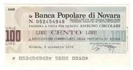 Italy Miniassegni FDS / Emergency Check UNC - Banca Popolare Novara 100 Lire Commerianti Novara 09/11/1976 - [10] Checks And Mini-checks