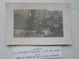 Cpa Legion étrangère Photo Fête Centenaire 1931 Sidi Bel Abbes Algerie 1er Régiment - Régiments