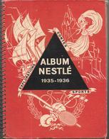 BK42 - ALBUM VOLLECTEUR NESTLE - 1935/1936 - COMPLET - Sammelbilderalben & Katalogue