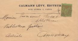 LETTRE. COVER. FRONT. FRANCE. 1897. CALMAN LEVY EDITEUR PARIS TO ANNONAY ARDECHE - Unclassified