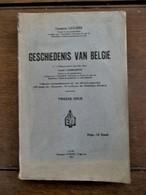 Oud Boek Met Illustratie's En Plannen  GESCHIEDENIS  VAN  BELGIE  1931 - Histoire
