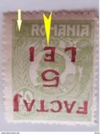 "Romania 1920  King FERDINAND 10 BANI Surcharge INVERTED, "" FACTAJ 5 LEI"" RETURNED BACK, WITH BROKEN POSTHORN ,GORNA,MNH - Variétés Et Curiosités"