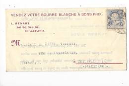 Lettre Commerciale  - LOUIS RENAUT à PHILADELPHIA  Etats Unis - Laines Et Bourres - Tanneur HANNE à THIONVILLE - 1890 -L - Etats-Unis