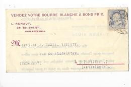 Lettre Commerciale  - LOUIS RENAUT à PHILADELPHIA  Etats Unis - Laines Et Bourres - Tanneur HANNE à THIONVILLE - 1890 -L - USA
