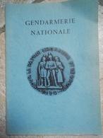 GENDARMERIE NATIONALE  - Maréchaussée Et Gendamerie -  Livret 63 Pages - Vers 1980? - Magazines & Papers