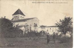 33 SAINT CHRISTOLY DE BLAYE NOUVELLE AVENUE EGLISE PERSONNAGES - Autres Communes