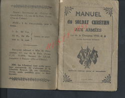 MILITARIA RELIGION MANUEL DU SOLDAT CRÉTIEN AUX ARMÉES LE CHAMOINE VITEL AUMONIER MILITAIRE OEUVRES DU SACRÉ COEUR ARRAS - Army & War