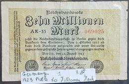 EBN1 - Germany 1923 Banknote 10 Millionen Mark Pick 106a #AK-53 069025 - [ 3] 1918-1933: Weimarrepubliek