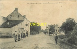 49 Le Porage, Route De Morannes Et Route De Daumeray, Animée Avec Habitants, Charrettes ..., Carte Pas Courante - Sonstige Gemeinden