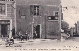 30 / TAVEL / GRAND CRU RENOMME / ROUTE D UZES / CAFE DAVID / BYRRH RECOMMANDE AUX FAMILLES ...../ RARE - Frankreich